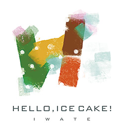 HELLO,ICECAKE! IWATE